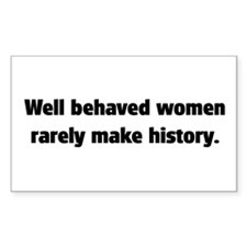 Well Behaved Women (2) Rectangle Decal