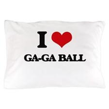 I Love Ga-Ga Ball Pillow Case