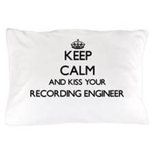 Keep calm and kiss your Recording Engi Pillow Case