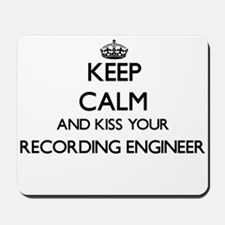 Keep calm and kiss your Recording Engine Mousepad