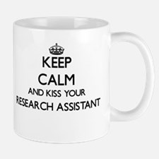 Keep calm and kiss your Research Assistant Mugs