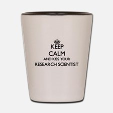 Keep calm and kiss your Research Scient Shot Glass