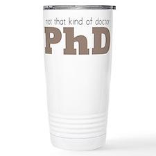Unique Phd Travel Mug