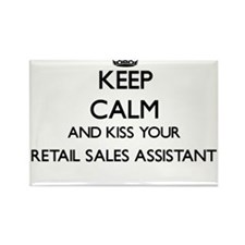 Keep calm and kiss your Retail Sales Assis Magnets