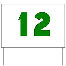 12 Yard Sign