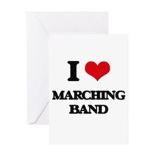I Love Marching Band Greeting Cards
