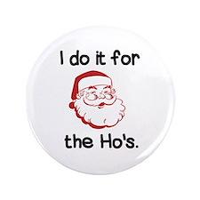 """Santa's Secret 3.5"""" Button"""