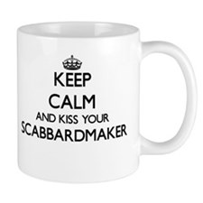 Keep calm and kiss your Scabbardmaker Mugs