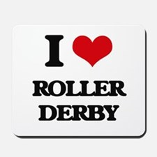 I Love Roller Derby Mousepad