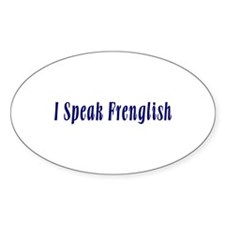 I Speak French and English Oval Decal