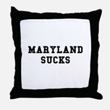 Maryland Sucks Throw Pillow