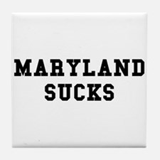 Maryland Sucks Tile Coaster