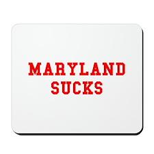 Maryland Sucks Mousepad