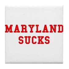 Maryland Sucks Tile Coaster