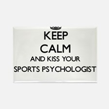 Keep calm and kiss your Sports Psychologis Magnets