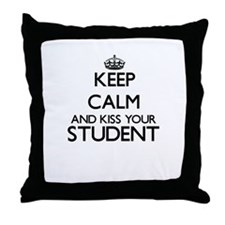 Keep calm and kiss your Student Throw Pillow