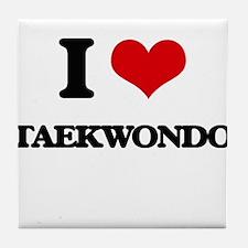 I Love Taekwondo Tile Coaster
