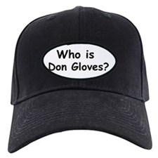 Who Is Don Gloves? Baseball Hat