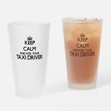 Keep calm and kiss your Taxi Driver Drinking Glass