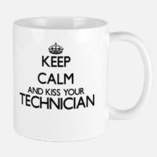 Keep calm and kiss your Technician Mugs