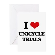 I Love Unicycle Trials Greeting Cards