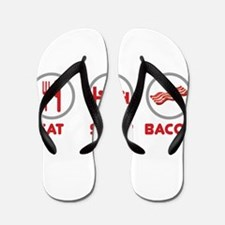 Eat Sleep Bacon Flip Flops