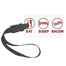 Eat Sleep Bacon Luggage Tag