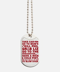 Shaun of the dead montage Dog Tags