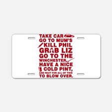 Shaun of the dead montage Aluminum License Plate