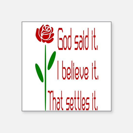 Red Rose God Said It Sticker