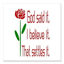 "Red Rose God Said It Square Car Magnet 3"" x 3"""