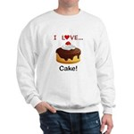 I Love Cake Sweatshirt