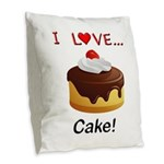 I Love Cake Burlap Throw Pillow