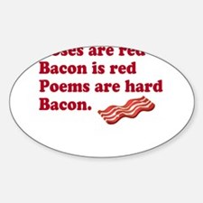Bacon Poem Decal