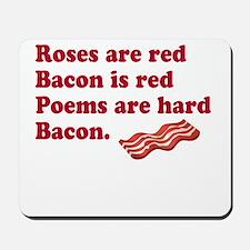 Bacon Poem Mousepad