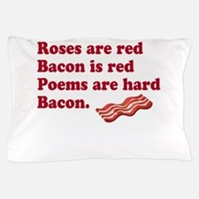 Bacon Poem Pillow Case