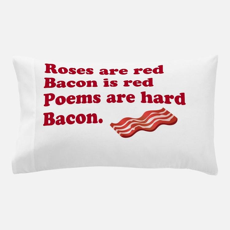 Bacon Poem Pillow Case
