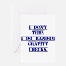 I Don't Trip Greeting Cards