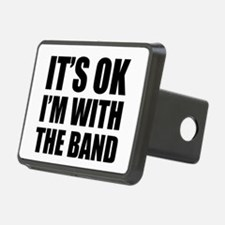 Its OK Im With The Band Hitch Cover