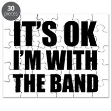Its OK Im With The Band Puzzle