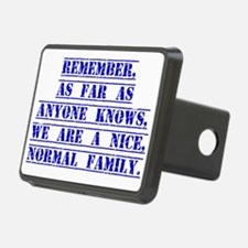 Remember As Far As Anyone Knows Hitch Cover