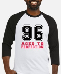 96 Aged To Perfection Birthday Des Baseball Jersey