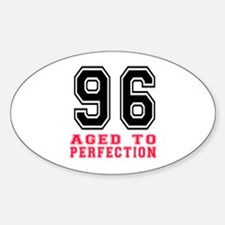 96 Aged To Perfection Birthday Desi Decal