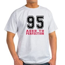95 Aged To Perfection Birthday Desig T-Shirt