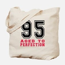 95 Aged To Perfection Birthday Designs Tote Bag