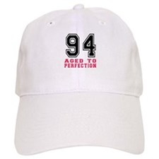 94 Aged To Perfection Birthday Designs Baseball Cap