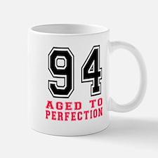 94 Aged To Perfection Birthday Designs Mug