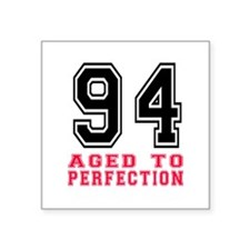 """94 Aged To Perfection Birth Square Sticker 3"""" x 3"""""""