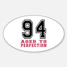94 Aged To Perfection Birthday Desi Decal
