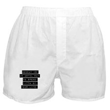 Monday Is An Awful Way Boxer Shorts